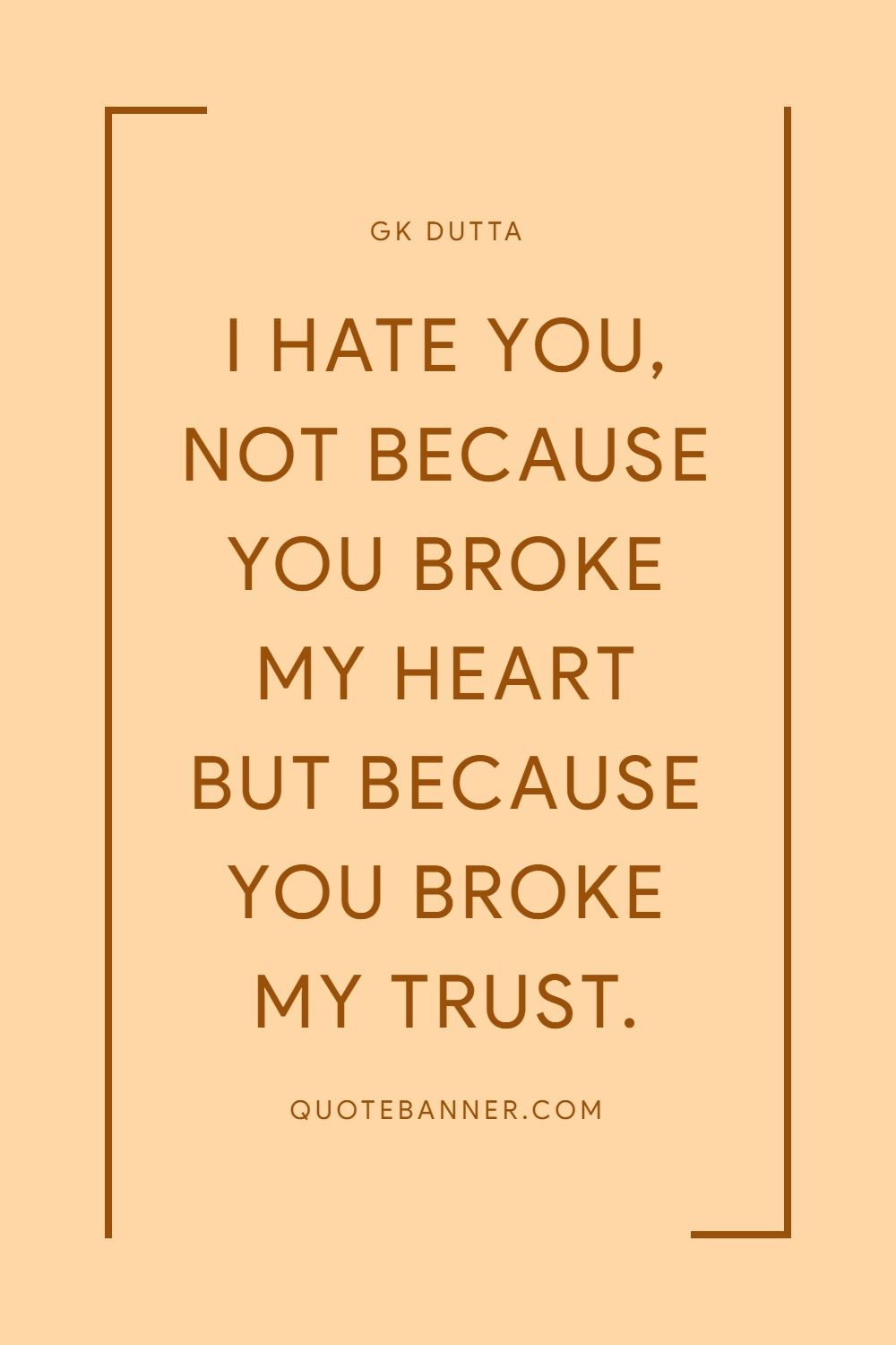 You broke my trust quotes